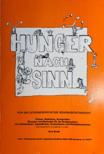 Hunger nach Sinn